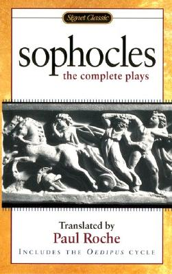Image for Sophocles: The Complete Plays (Signet Classics)