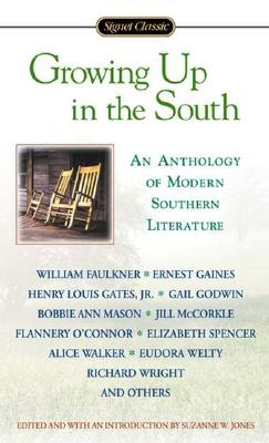 Growing Up in the South (Signet Classics), Jones, Suzanne [Editor]