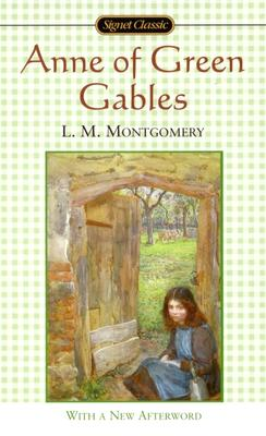 Anne of Green Gables, L M Montgomery
