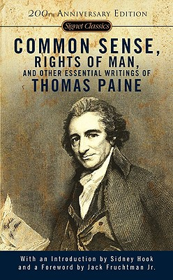 Image for Common Sense, The Rights of Man and Other Essential Writings of Thomas Paine (Signet Classics)