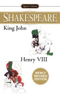 KING JOHN / HENRY VIII, WILLIAM SHAKESPEARE