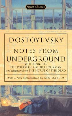 Notes From Underground: 150th Anniversary Edition, Dostoyevsky, Fyodor