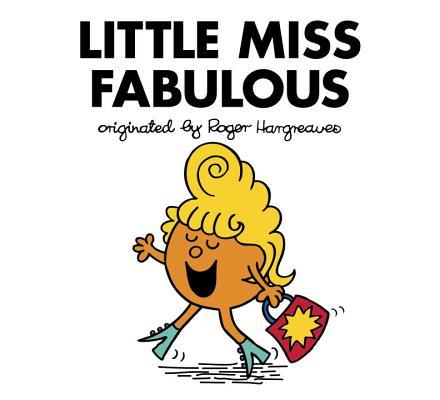 Little Miss Fabulous (Mr. Men and Little Miss), Hargreaves, Adam