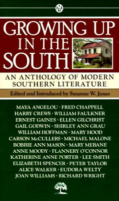 Growing Up in the South: An Anthology of Modern Southern Literature, Various