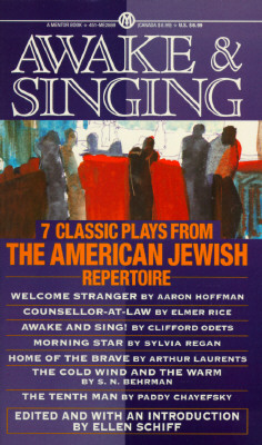 Image for Awake and Singing: 7 Classic Plays from the American Jewish Repertoire