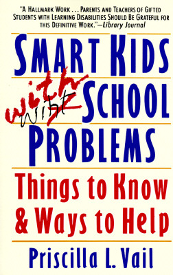 Image for Smart Kids with School Problems: Things to Know and Ways to Help (Plume)