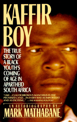 Image for Kaffir Boy: The True Story of a Black Youth's Coming of Age in Apartheid South Africa