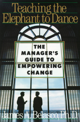 Image for Teaching the Elephant to Dance: The Manager's Guide to Empowering Change
