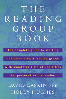 Image for The Reading Group Book: The Comp Gd to Starting and Sustaining a Reading Group...
