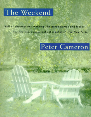 The Weekend, Peter Cameron