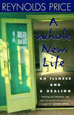 Image for A Whole New Life: An Illness and a Healing