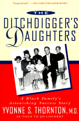 Image for The Ditchdigger's Daughters: A Black Family's Astonishing Success Story