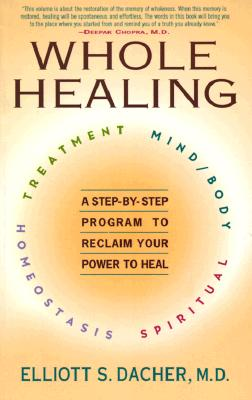 Image for Whole Healing: A Step-by-Step Program to Reclaim Your Power to Heal