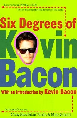 Image for SIX DEGREES OF KEVIN BACON