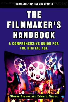 Image for The Filmmaker's Handbook: A Comprehensive Guide for the Digital Age