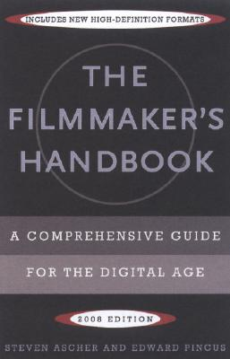 Image for Filmmaker's Handbook: A Comprehensive Guide for the Digital Age