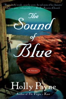 The Sound of Blue: A Novel, Payne, Holly