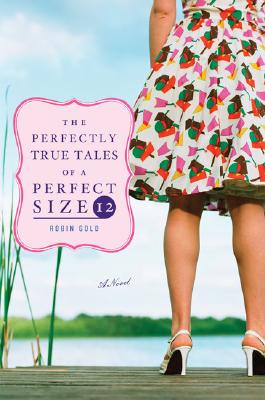 Image for The Perfectly True Tales of a Perfect Size 12