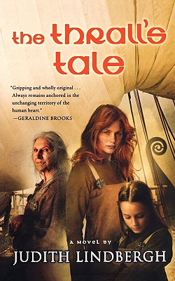 The Thrall's Tale, Judith Lindbergh