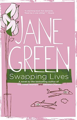 Swapping Lives, Jane Green