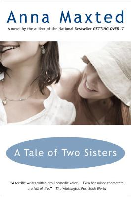 A Tale of Two Sisters, ANNA MAXTED