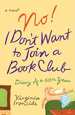 Image for No! I Don't Want to Join a Book Club: Diary of a Sixtieth Year
