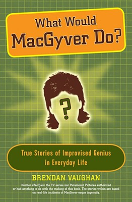 Image for What would MacGyver do?