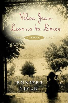 "Velva Jean Learns to Drive: A Novel, ""Niven, Jennifer"""