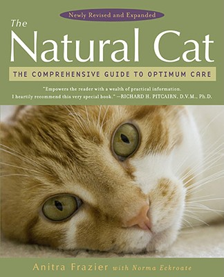 Image for The Natural Cat: The Comprehensive Guide to Optimum Care