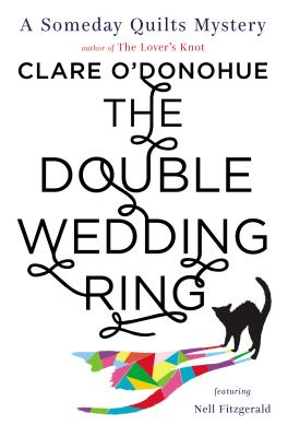 The Double Wedding Ring, Clare O'Donohue