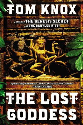 The Lost Goddess: A Novel, Tom Knox