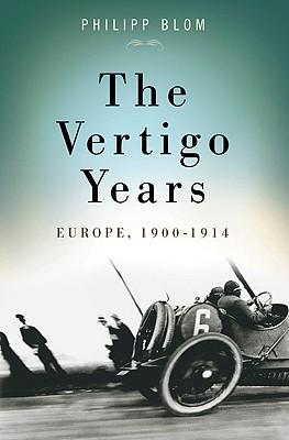 Image for The Vertigo Years: Europe, 1900-1914
