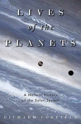 Image for Lives of the Planets: A Natural History of the Solar System