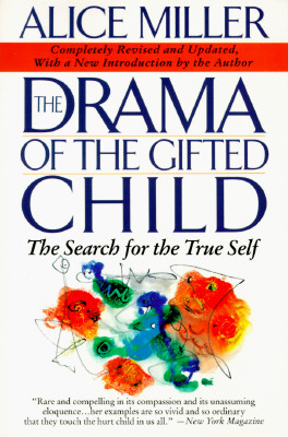 Image for The Drama of The Gifted Child: The Search for The True Self