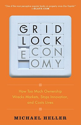 Image for GRIDLOCK ECONOMY : HOW TOO MUCH OWNERSHI