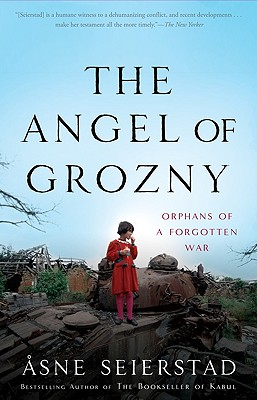 Image for The Angel of Grozny: Orphans of a Forgotten War