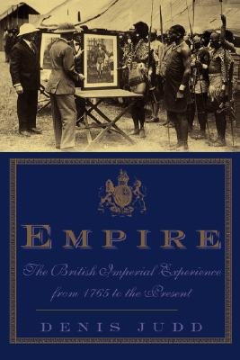 Image for Empire: The British Imperial Experience From 1765 To The Present