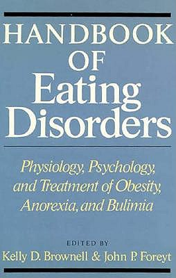 Image for Handbook of Eating Disorders: Psychology, Physiology, And Treatment