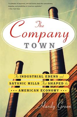 Image for COMPANY TOWN : THE INDUSTRIAL EDENS AND
