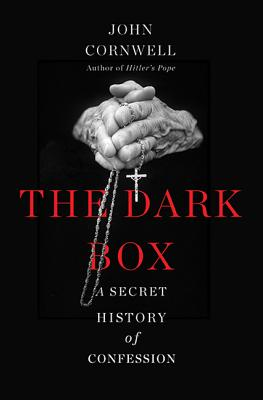 Image for Dark Box: A Secret History of Confession