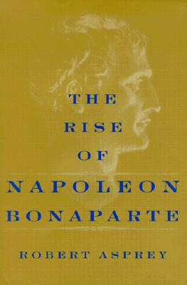 Image for RISE OF NAPOLEON BONAPARTE, THE