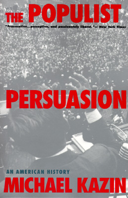 Image for The Populist Persuasion: An American History
