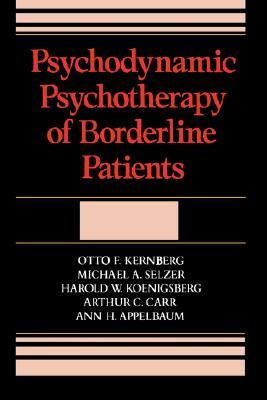 Image for Psychodynamic Psychotherapy Of Borderline Patients