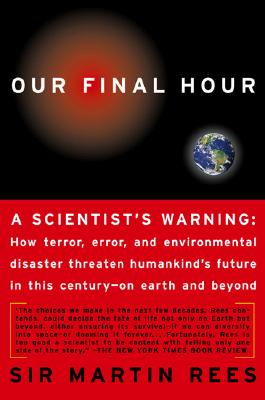 Image for Our Final Hour: A Scientist's Warning