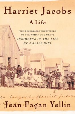 Image for Harriet Jacobs: A Life