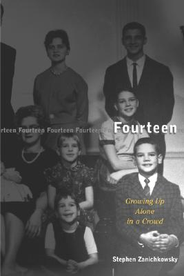 Image for Fourteen: Growing Up Alone In A Crowd
