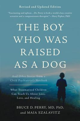 Image for The Boy Who Was Raised A Dog