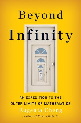 Image for Beyond Infinity: An Expedition to the Outer Limits of Mathematics