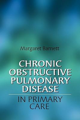 Chronic Obstructive Pulmonary Disease in Primary Care, Barnett, Margaret