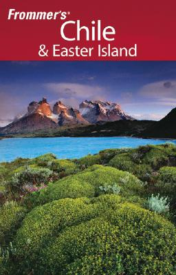 Image for Frommer's Chile & Easter Island, 1st Edition (Frommer's Complete Guides)